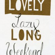 A long weekend