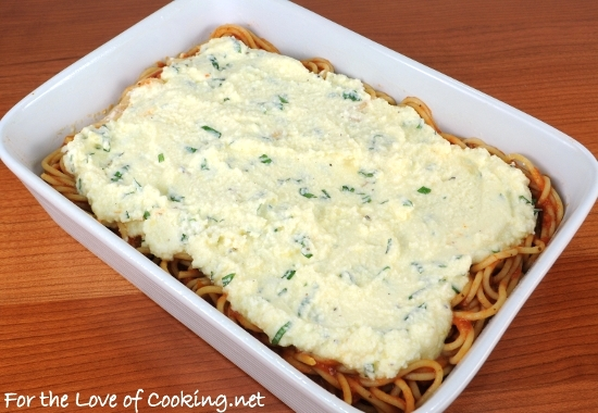 Baked Spaghetti with Ricotta | For the Love of Cooking