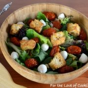 Mixed Greens with Roasted Tomatoes, Mozzarella Pears, and Homemade Croutons