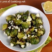 Roasted Brussel Sprouts with Garlic, Lemon, and Feta