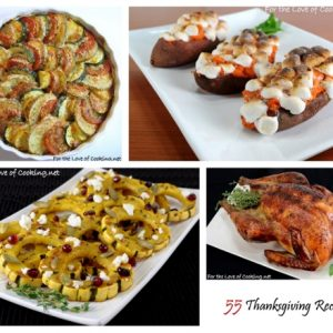 55 Thanksgiving Recipes Sure To Make Your Dinner Guests Thankful!