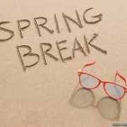 Spring Break Round-Up