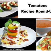 Tomatoes - Recipe Round-Up