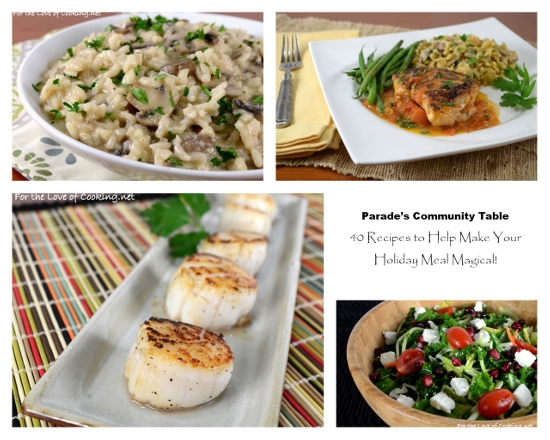 Parade's Community Table ~ 40 Recipes To Help Make Your Holiday Meal Magical!