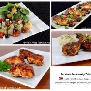 Parade's Community Table ~ 20 Healthy and Delicious Recipes for Chicken Breasts, Thighs, Drumsticks, and Wings AND Giveaway Winner!