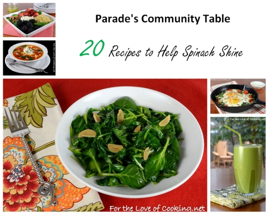 Parade?s Community Table ~ 20 Recipes To Help Spinach Shine