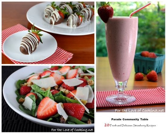 Parade Community Table ~ 20 Fresh and Delicious Strawberry Recipes