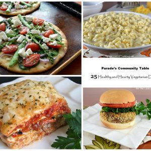Parade's Community Table ~ 25 Healthy and Hearty Vegetarian Dishes