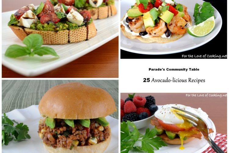 Parade's Community Table ~ 25 Avocado-licious Recipes