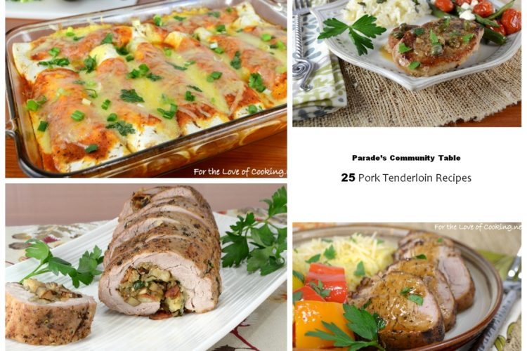 Parade's Community Table ~ 25 Pork Tenderloin Recipes that will help you get out of your dinner rut