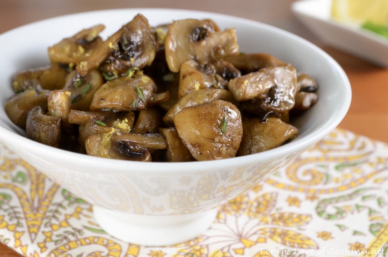 Roasted Mushrooms with Lemon and Thyme | For the Love of Cooking
